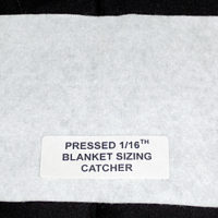 Pressed 1/16, Blanket-Sizing Catcher, 24 Wide/per yd.