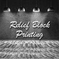 RELIEF – BLOCK PRINTING